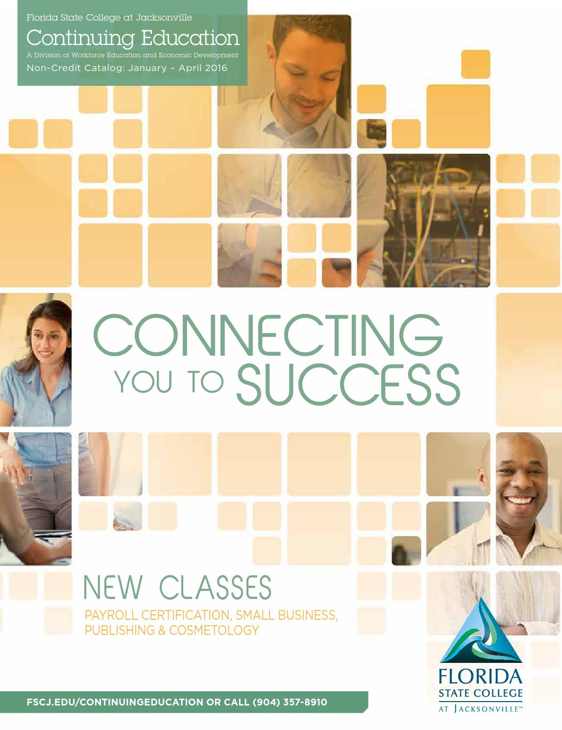 Continuing education spring 2016 class schedule by florida state continuing education spring 2016 class schedule by florida state college at jacksonville issuu 1betcityfo Choice Image