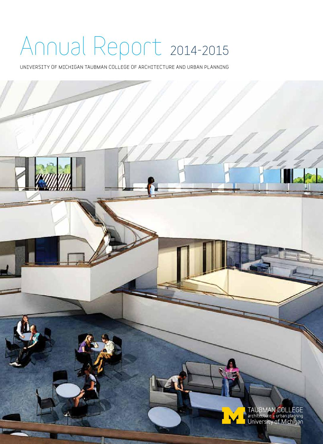2015 Annual Report By Taubman College Of Architecture And Urban Plannin    Issuu