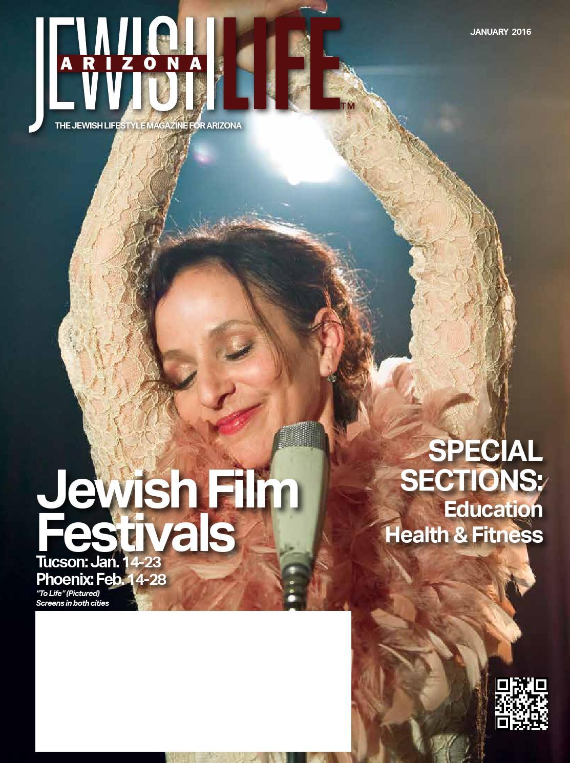 Arizona Jewish Life January 2016 Vol 4 Issue 4 By
