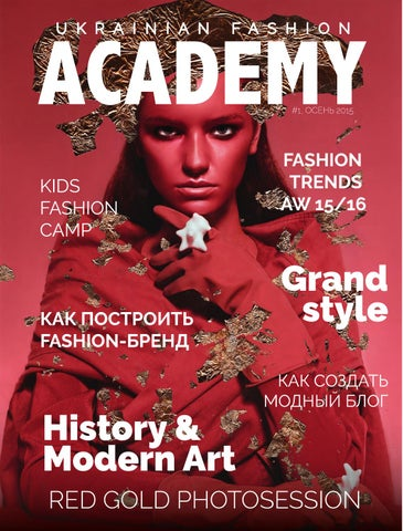02e3c74b1ca Ukrainian Fashion Academy №1 by Ukrainian Fashion - issuu