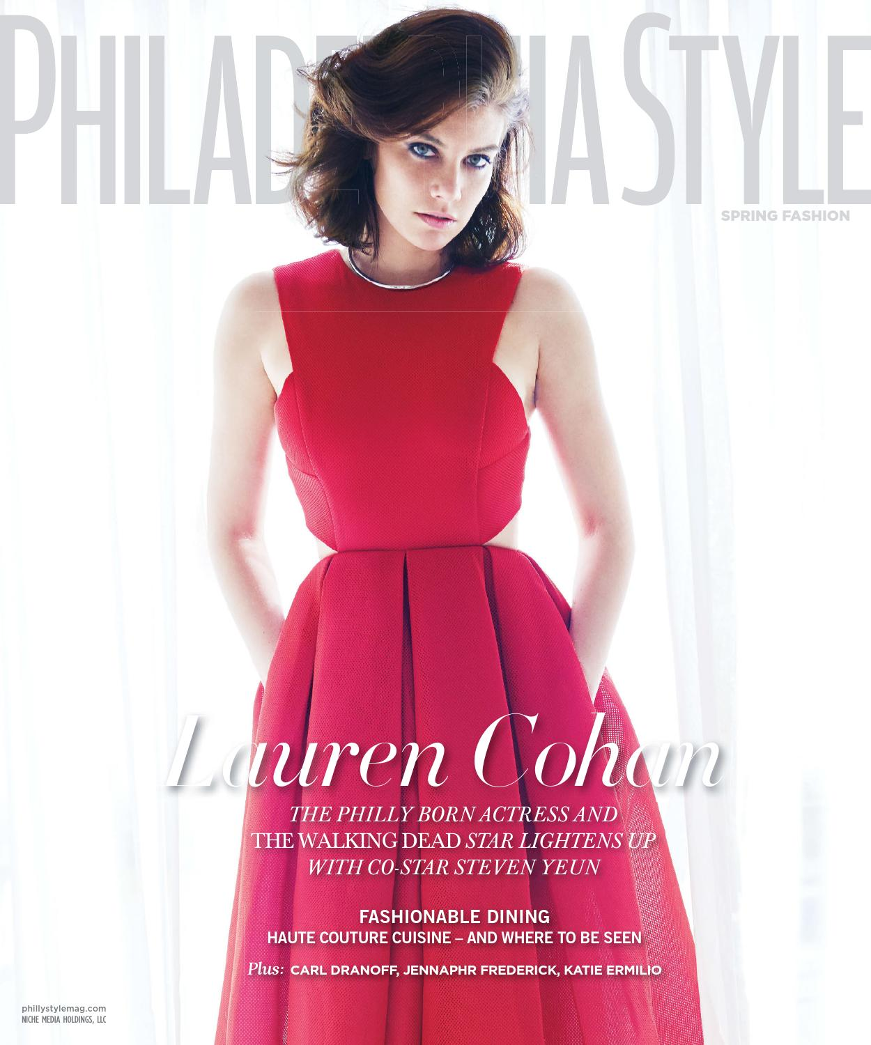73fd839a7fa Philadelphia Style - 2015 - Issue 1 - Spring - Lauren Cohan by MODERN  LUXURY - issuu