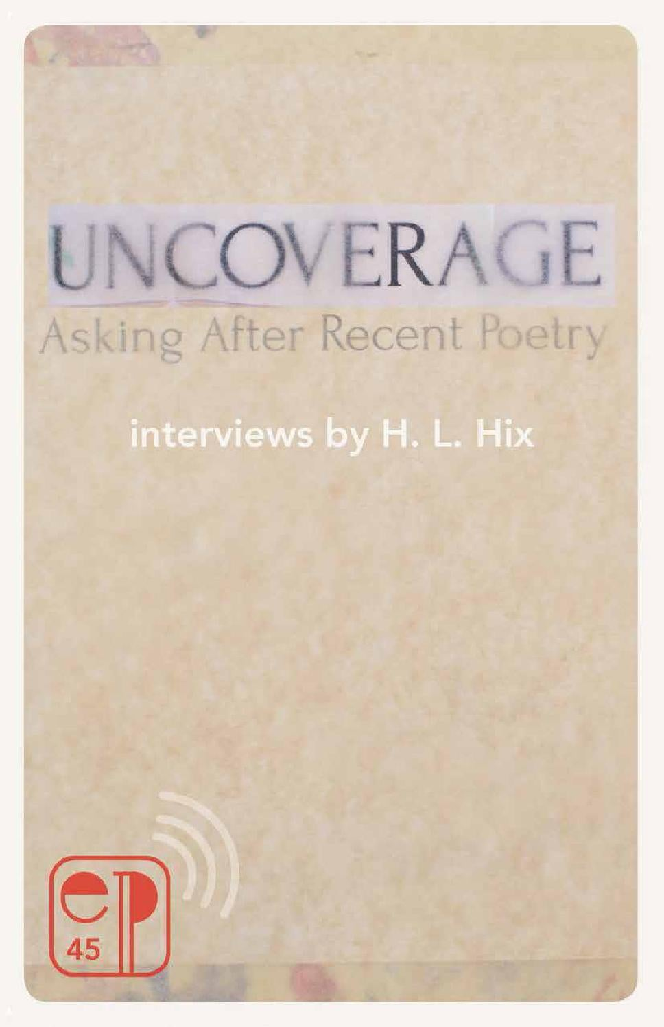 Uncoverage: Asking After Recent Poetry by Essay Press - issuu