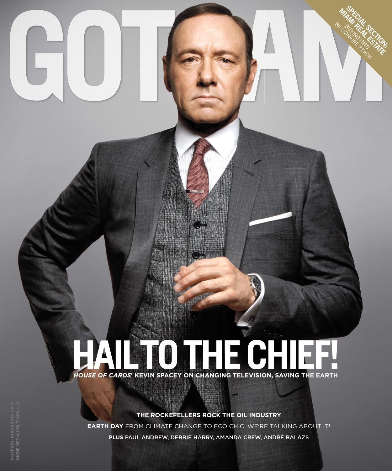 Gotham - 2015 - Issue 2 - Late Spring - Kevin Spacey by MODERN LUXURY -  issuu