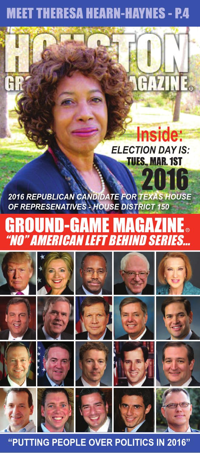 District judge 174th judicial district - Ground Game Magazine Volume 1 No 10 Theresa Hearn Haynes For State Representative By Aubrey R Taylor Communications Issuu