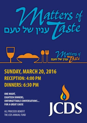 Matters of taste 2016 invitation by jcds bostons jewish sunday march 20 2016 reception 400 pm dinners 630 pm one night eighteen dinners unforgettable conversations for a great cause all proceeds sciox Images