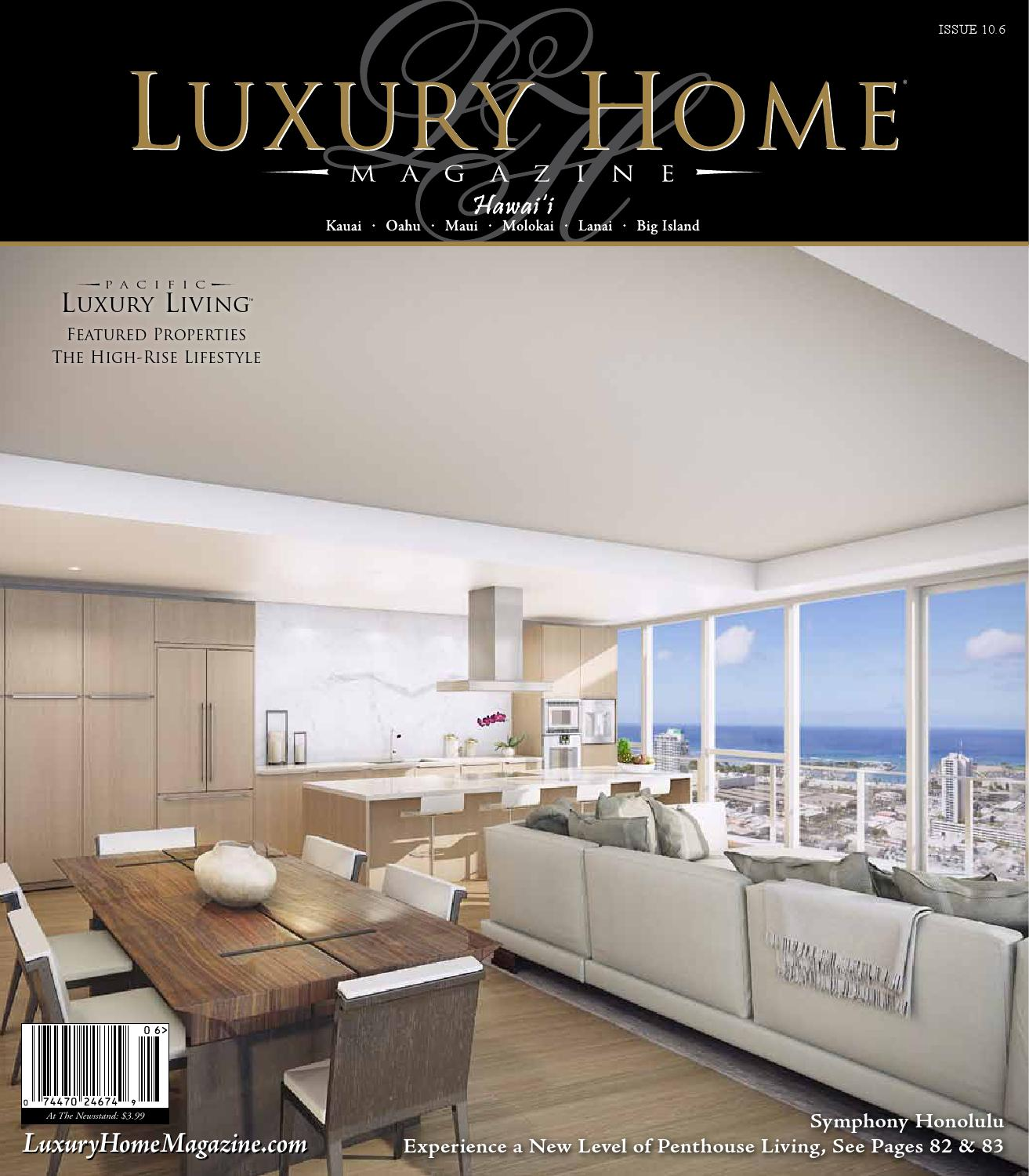 Luxury Home Magazine Hawaii Issue 10.6 By Luxury Home Magazine   Issuu