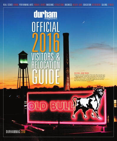 Durham magazine 2016 visitors relocation guide by shannon media real estate dining performing arts annual events museums attractions business health care education retirement salons fitness durham magazines malvernweather Images