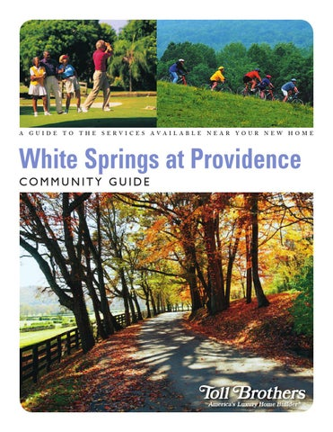 White Springs At Providence >> White Springs At Providence Area Guide By Toll Brothers Inc