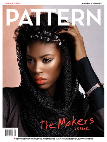 Pattern Magazine Issue 8 Fall 2015 By Pattern Magazine Issuu