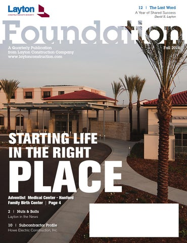 Foundation Magazine - Fall 2015 by Layton Construction - issuu