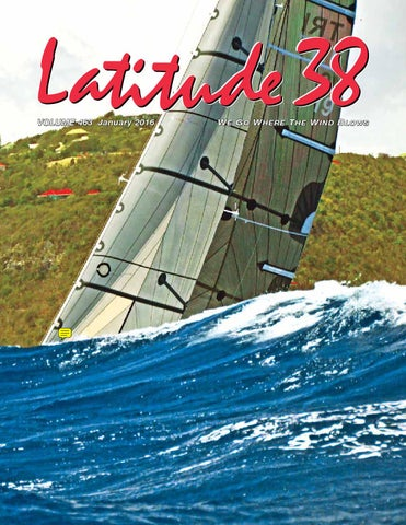 5afb47a5 Latitude 38 Jan 2016 by Latitude 38 Media, LLC - issuu
