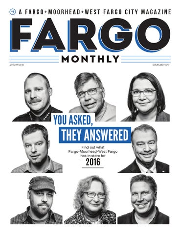 837355f44c7 Fargo Monthly January 2016 by Spotlight Media - issuu