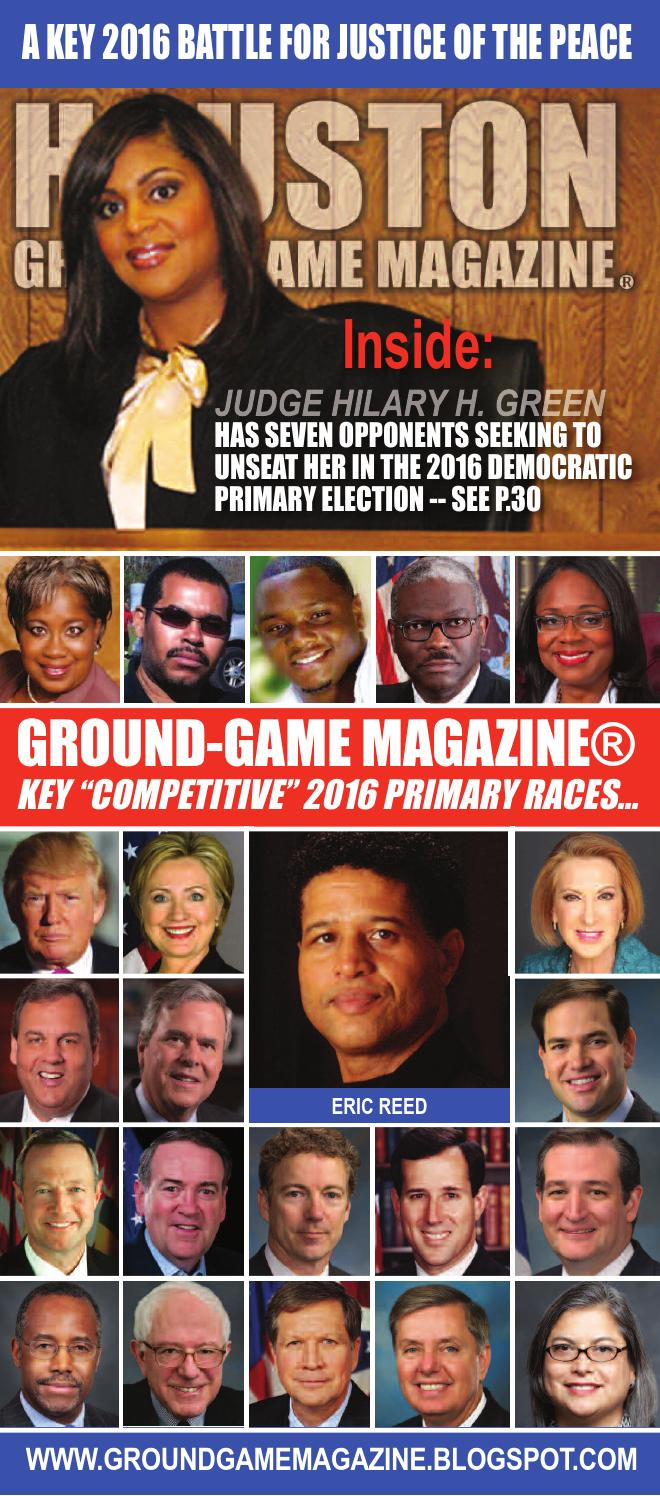 District judge 174th judicial district - Ground Game Magazine Volume 1 No 16 Featuring Judge Hilary H Green By Aubrey R Taylor Communications Issuu
