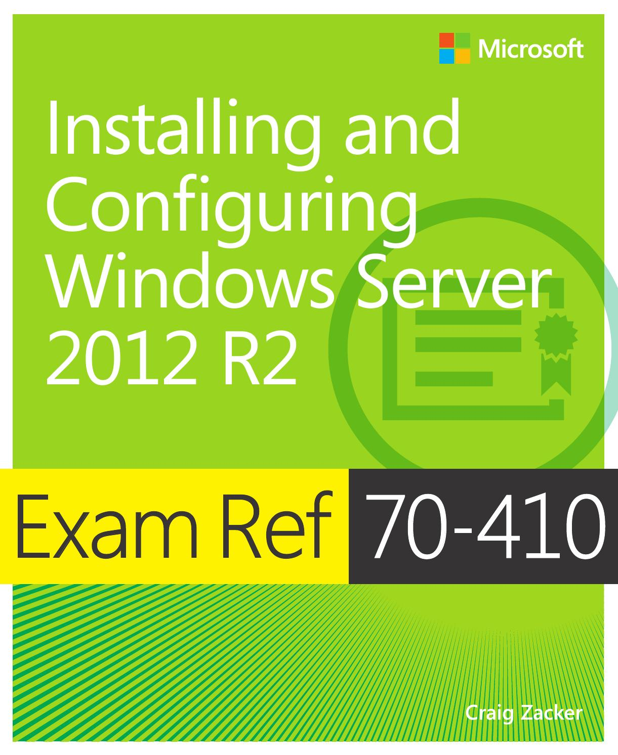 Installing And Configuring Windows Server 2012 R2 Exam Ref 70 410