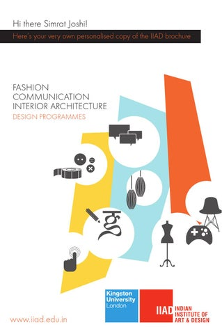 Heres Your Very Own Personalised Copy Of The IIAD Brochure FASHION COMMUNICATION INTERIOR ARCHITECTURE DESIGN PROGRAMMES