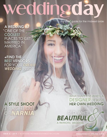 60614a6573d4 WeddingDay Magazine - Northern Indiana Issue 4 2015 by Life Events ...