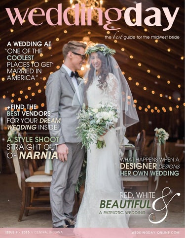 ac5e48ebba44 WeddingDay Magazine - Central Indiana Issue 4 2015 by Life Events ...