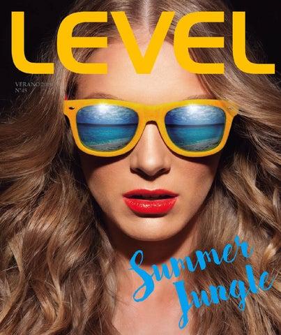 e58244e0c8c5 Level Verano 2016 Edicion  45 by Revista Level - issuu