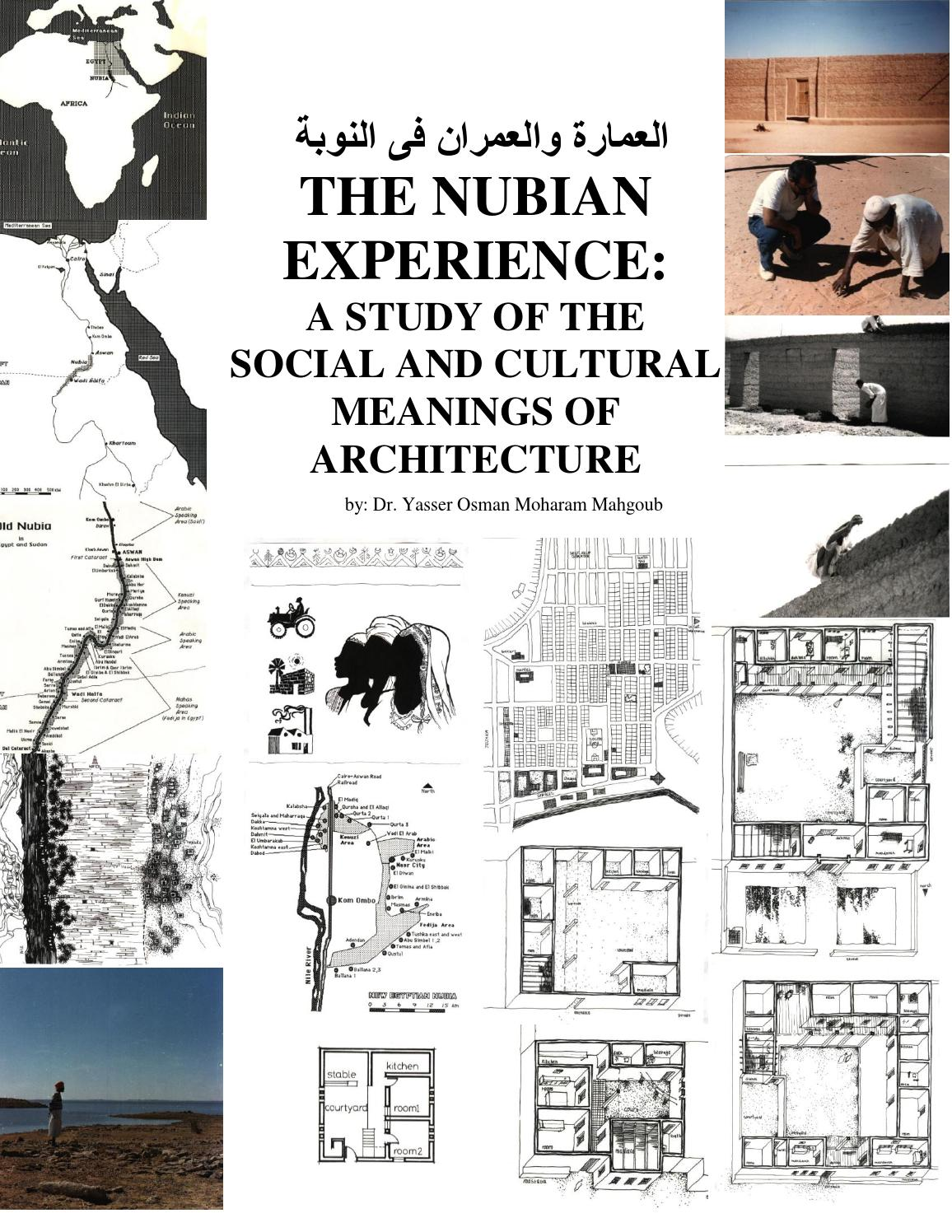 THE NUBIAN EXPERIENCE: A STUDY OF THE SOCIAL AND CULTURAL