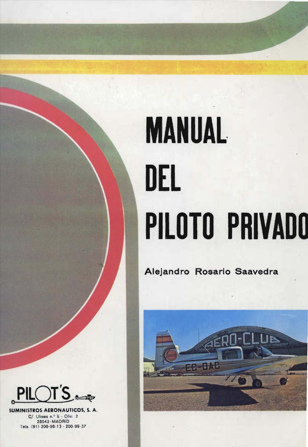Manual del Piloto Privado by Flightmex Escuela de Aviacion - issuu