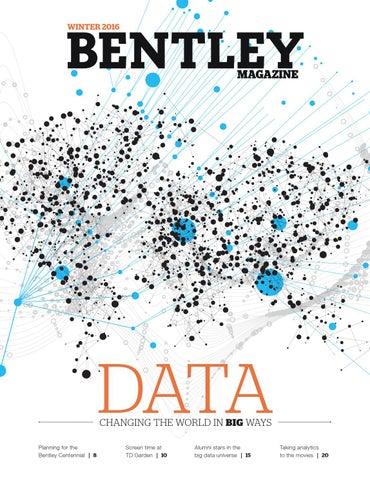 Bentley University Magazine - Winter 2016 by Bentley