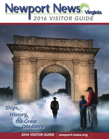 Newport News 2016 Visitor Guide by VistaGraphics - issuu