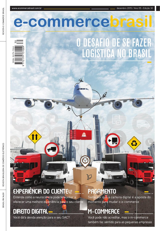 e4860c5c4 Revista E-Commerce Brasil - Os desafios de se fazer logística no Brasil by  E-Commerce Brasil - issuu