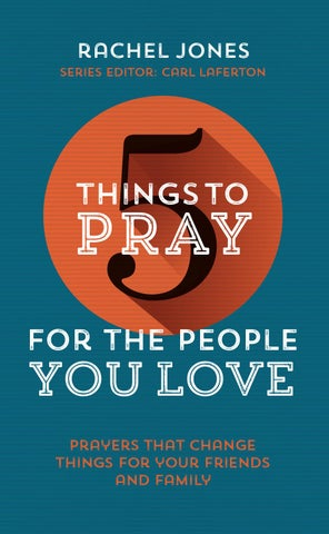 5 Things to Pray for the People you Love Sample by The Good Book