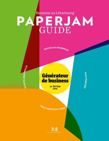 Paperjam Guide 2016 By Maison Moderne Issuu