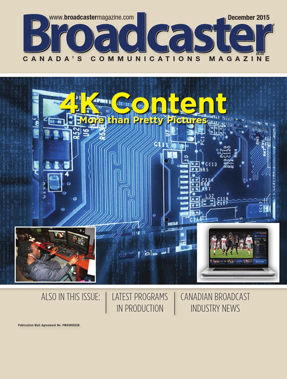 Broadcaster Magazine December 2015 by Annex-Newcom LP - issuu