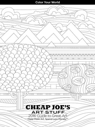 Cheap Joes Art Stuff 2016 Guide To Great Art By Cheap Joes Art