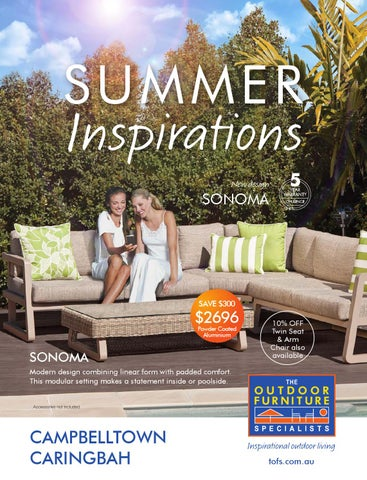 Summer outdoor furniture Aqua Outdoor The Outdoor Furniture Specialists Campbelltown Summer Inspirations Catalogue Issuu The Outdoor Furniture Specialists Campbelltown Summer