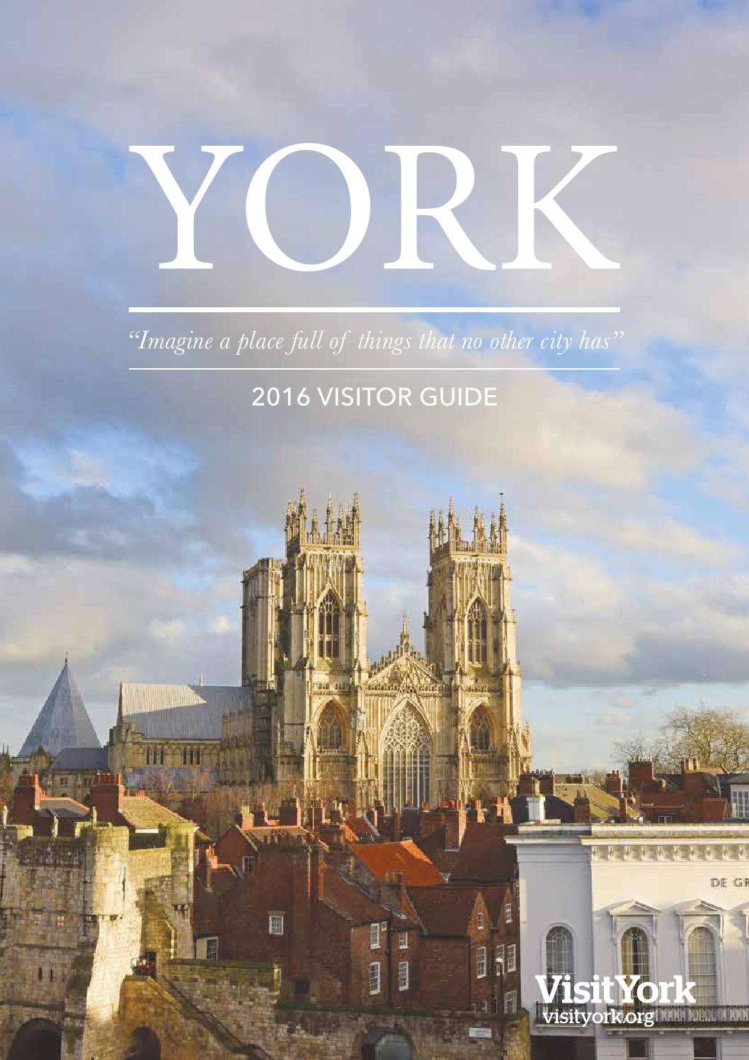 York Destination Guide 2016 by Visit York issuu