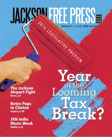 V14n18 2016 Legislative Preview by Jackson Free Press Magazine - issuu 91ed277d69c90