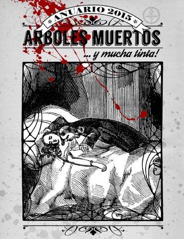 Arboles Muertos y Mucha Tinta - Anuario 2015 Si no pudiste seguirnos en el  blog 5039a38c9ce07