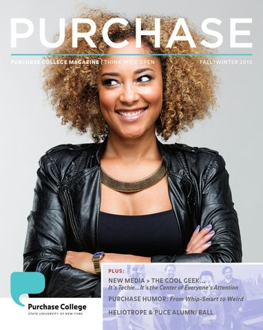 4a5a1a9215 Purchase Magazine - FALL WINTER 2015 by SUNY Purchase College - issuu