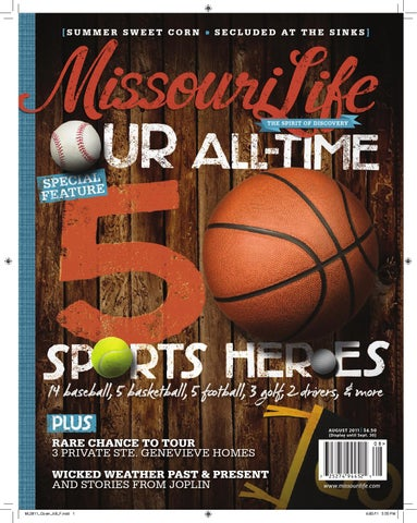 Missouri Life August September 2011 By Missouri Life Magazine Issuu