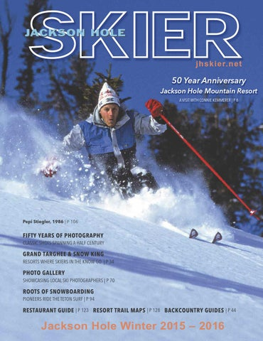 d581bd0ac Jackson Hole Skier Magazine 2016 by Bob Woodall - issuu