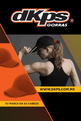 af21faa5016e7 Catalogo GORRAS dkps 2016 by PLAYERAS POLO MAYORK - issuu