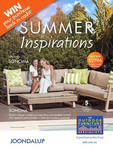 The Outdoor Furniture Specialists   Joondalup. Summer Inspirations Catalogue Part 5