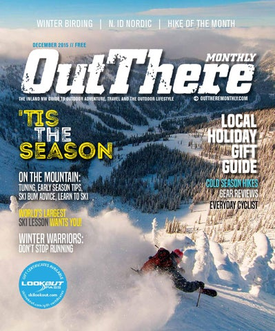 b0a017925e04 December 2015 by Out There Outdoors - issuu