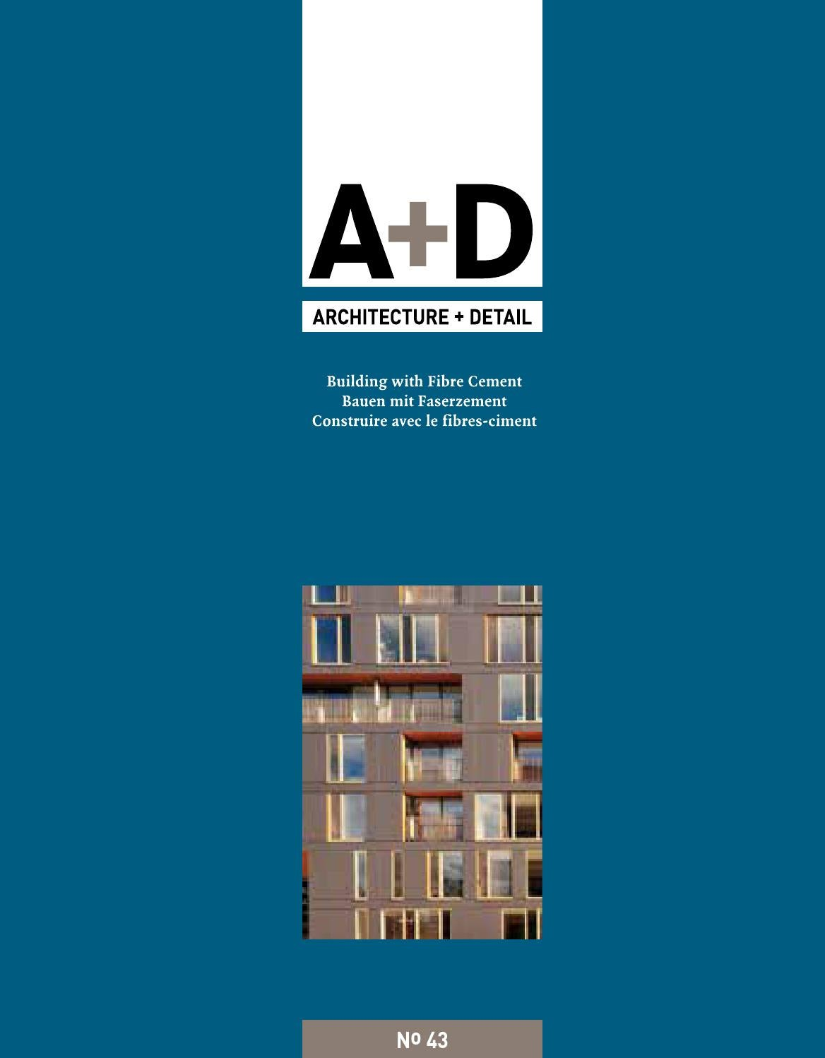 Architecture & Detail Magazine - Issue 43 by Engineered Assemblies ...