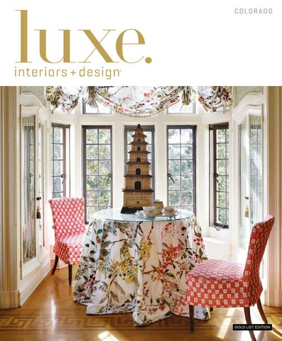 LUXE Interior Design Chicago Luxe Magazine January 2016 Colorado
