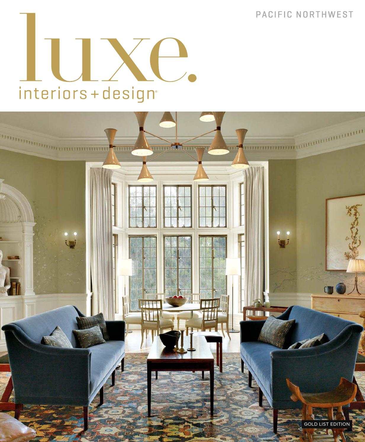 Luxe magazine january 2016 pacific northwest by sandow issuu