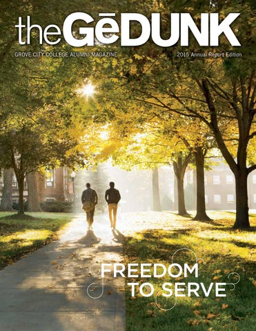 The gdunk 2015 annual report edition by grove city college issuu grove city college alumni magazine 2015 annual report edition altavistaventures Gallery