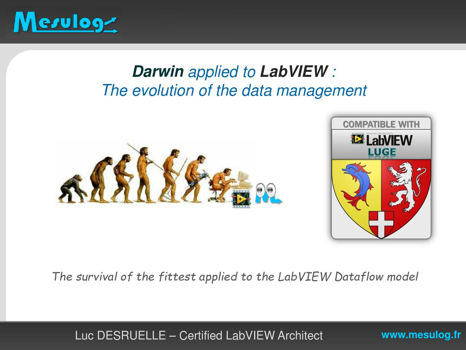 darwin applied to labview  the evolution of the data management by luc desruelle