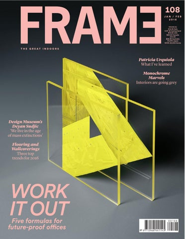 Frame Magazine 108 Jan Feb 2016 By Frame Publishers Issuu