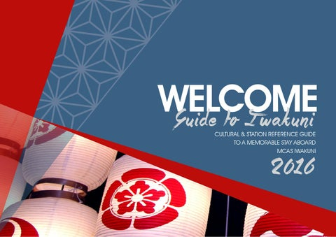 2016 guide to iwakuni by mccs iwakuni issuu welcome guide to i wakuni cultural station reference guide to a memorable stay aboard mcas iwakuni sciox Image collections