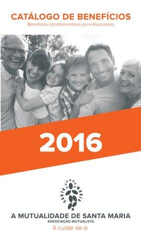 cc275bf94 Catálogo de Benefícios 2016 by A Mutualidade de Santa Maria - issuu