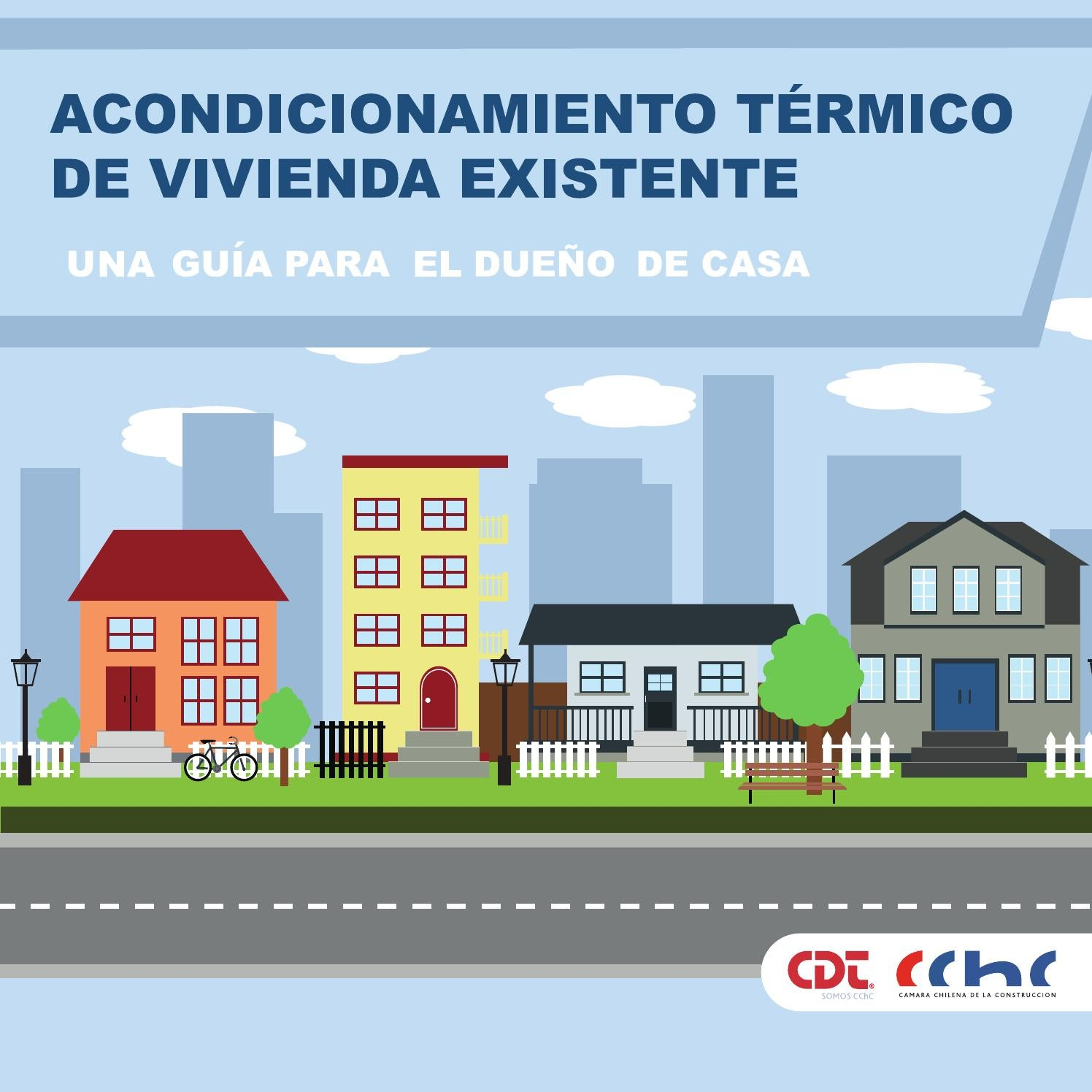 Manual Acondicionamiento Térmico de Vivienda Existente by CChC - issuu